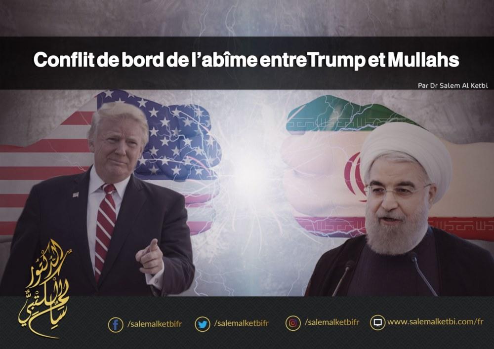 Conflit de bord de l'abîme entre Trump et Mullahs