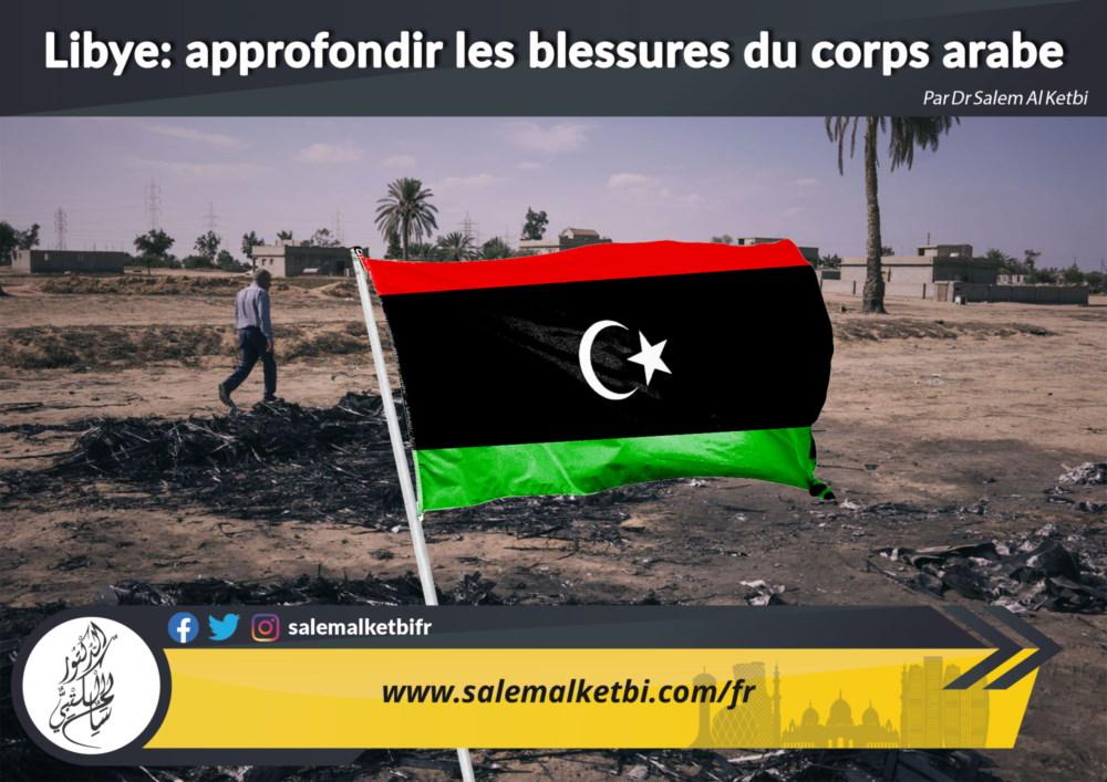 Libye : approfondir les blessures du corps arabe