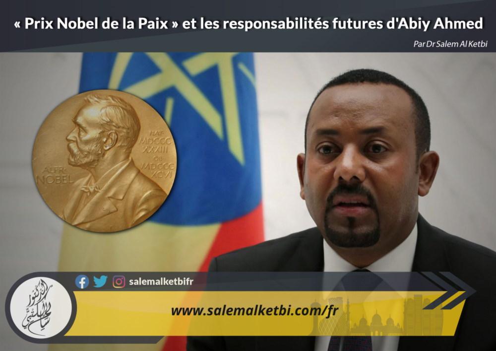 « Prix Nobel de la Paix » et les responsabilités futures d'Abiy Ahmed