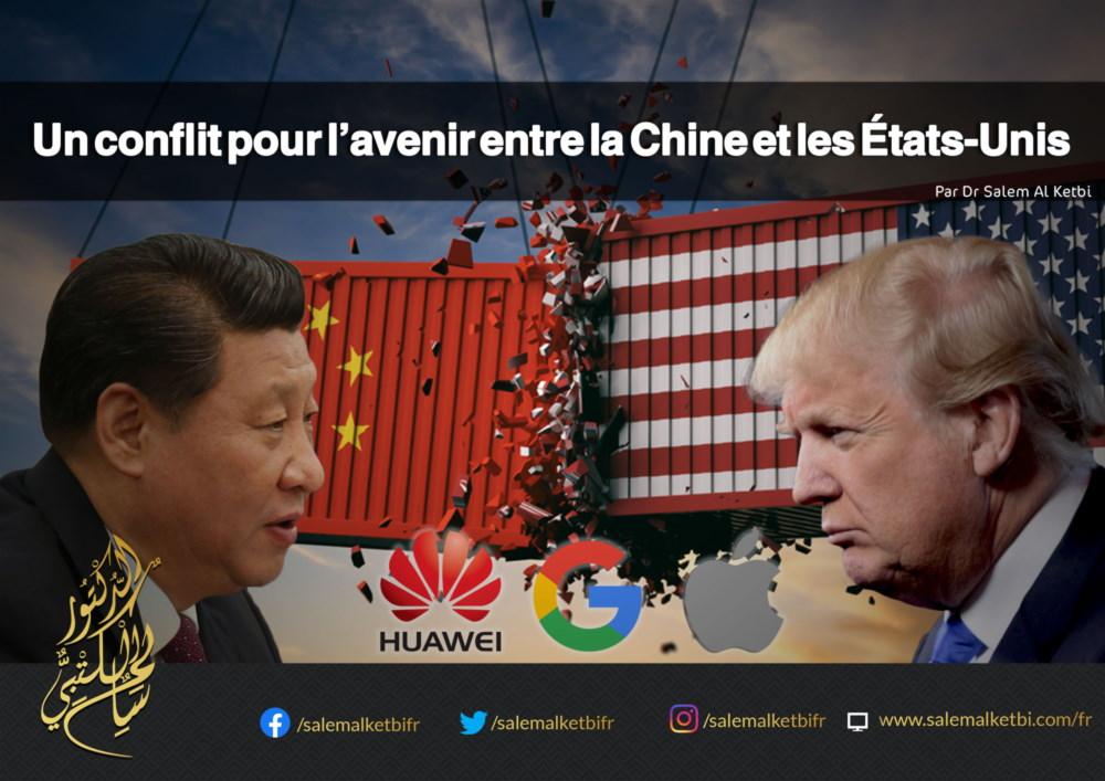 Un conflit pour l'avenir entre la Chine et les États-Unis