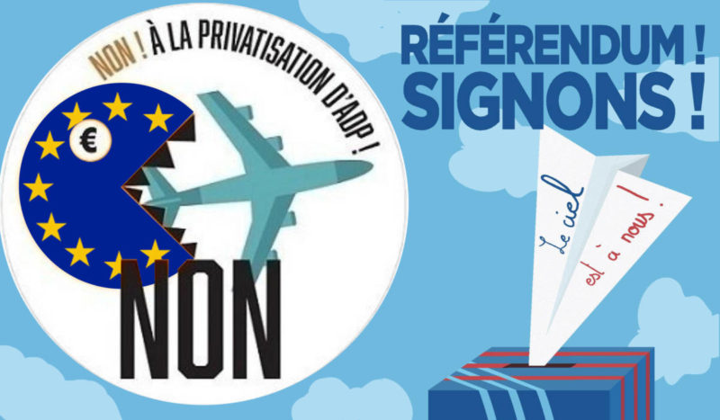 Contre la privatisation d'Aéroports de Paris, gagnons le referendum ! #ADP #ReferendumADP