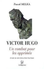 La Republique Democratique Sociale Et Universelle De Victor Hugo
