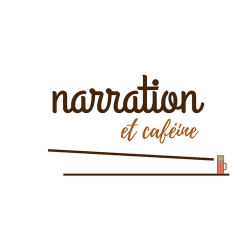 narrationetcafeine