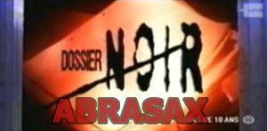 abrasax-dossier-noir