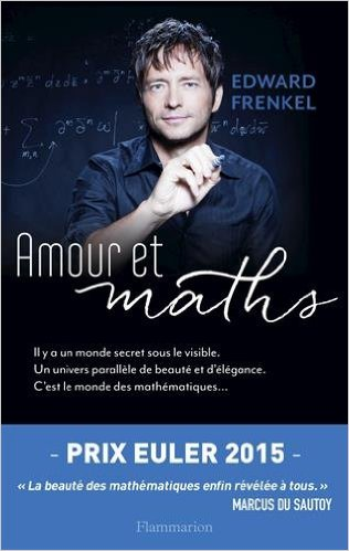 « Amour et maths » de Edward Frenkel {JPEG}