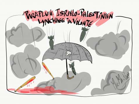Parapluie Israélo-Palestien.. lynchage à volonté